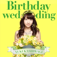Birthday wedding (+DVD)[First Press Limited Type B: Trading Card / Application Form]