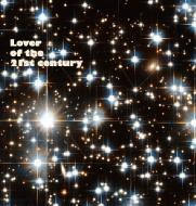 21世紀の恋人 -lover Of The 21st Century-