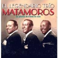 El Legandario Trio Matamoros