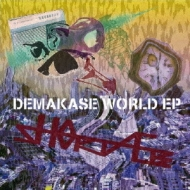 DEMAKASE WORLD EP