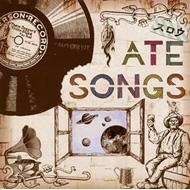 ATE SONGS