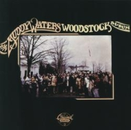 Muddy Waters' Woodstock Album +1