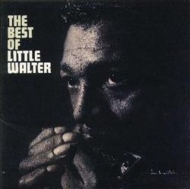 Best Of Little Walter +3