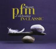 Pfm In Classic: Da Mozart A Celebration