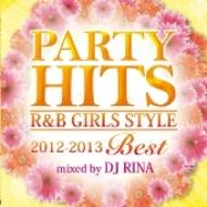 HMV&BOOKS onlineDJ RINA/Party Hits R & B Girls Style 2012-2013best Mixed By Dj Rina