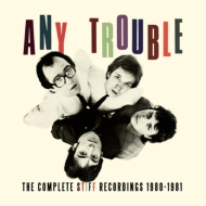 Complete Stiff Recordings 1980-1981