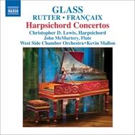 現代チェンバロ協奏曲集〜ラター、グラス、フランセ C.D.ルイス、マロン&ウェストサイド室内管