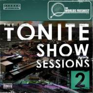 Tonite Show Sessions 2