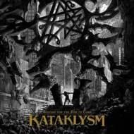Kataklysm/Waiting For The End To Come