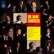 Big Band Congress: 栄光のビッグ バンド