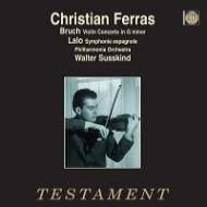 ブルッフ:ヴァイオリン協奏曲第1番、ラロ:スペイン交響曲 フェラス、ジュスキント&フィルハーモニア管