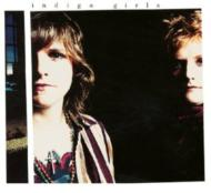 Indigo Girls (Expanded)