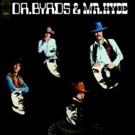 Dr Byrds & Mr Hyde: バーズ博士とハイド氏