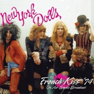 French Kiss '74: Complete Live Radio Broadcast From France