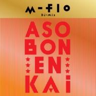 """m-flo DJ MIX """"ASOBON! ENKAI"""""""