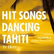 Hit Song Dancing Tahiti