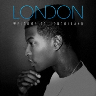 Welcome To Londonland
