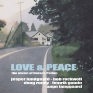 Love & Peace: The Music Of Horace Parlan