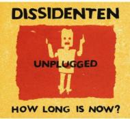 How Long Is Now?: Unplugged