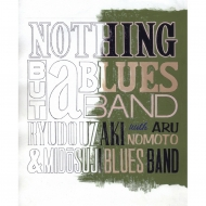 NOTHING BUT a BLUES BAND