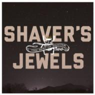 Shaver's Jewels -best Of Shaver-