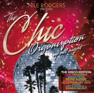 Chic Organisation: Up All Night -The Disco Edition