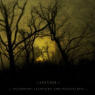 Withering Illusions & Desolation