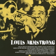 What A Wonderful World: この素晴らしき世界 / Hello Dolly: Louis Armstrong Best: