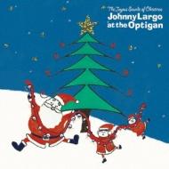 Joyous Sounds Of Christmas: Johnny Largo At The Optigan