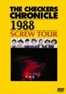 THE CHECKERS CHRONICLE 1988 SCREW TOUR 【廉価版】