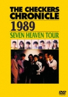 THE CHECKERS CHRONICLE 1989 SEVEN HEAVEN TOUR 【廉価版】