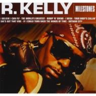 Milestones: R Kelly