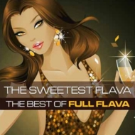 Sweetest Flava: Best Of
