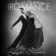 Jazz In The Ballroom: Lost In Romance