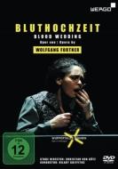 『血の婚礼』全曲 ゲッツ演出、ヒラリー・グリフィス&ヴッパータール歌劇場、シェフター、ベーケ、他(2013 ステレオ)