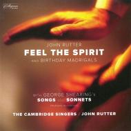 フィール・ザ・スピリット、誕生日のマドリガル、他 ラター&ケンブリッジ・シンガーズ、BBCコンサート管、ウェイン・マーシャル、他