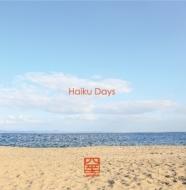 Haiku Days