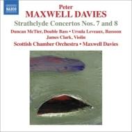 ストラスクライド協奏曲第7番、第8番 マクスウェル・デイヴィス&スコットランド室内管