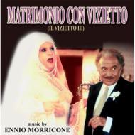 Matrimonio Col Vizietto (Il Vizietto III)