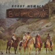 Bobby Womack Goes Country And Western