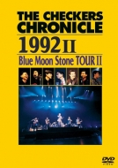 THE CHECKERS CHRONICLE 1992 II Blue Moon Stone TOUR II