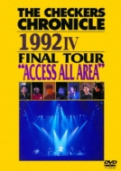 """THE CHECKERS CHRONICLE 1992 IV FINAL TOUR """"ACCESS ALL AREA"""