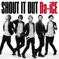 SHOUT IT OUT (+DVD)【初回限定盤】《HMVオリジナル特典付》