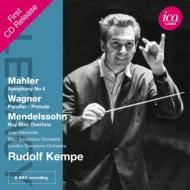マーラー:交響曲第4番、ワーグナー:『パルジファル』前奏曲、他 ケンペ&BBC響(1957、65)