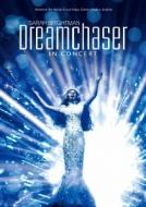 Dreamchaser: 夢追人 〜イン コンサート