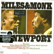 Miles & Monk At Newport (Mono)(180グラム重量盤)