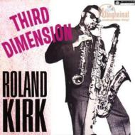 Roland Kirk/Third Dimension