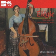 Elegie-short Pieces For Contrabass & Piano: Sciascia(Cb)Leonardi(P)