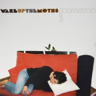 Wake Up The Moths (Colored Vinyl)