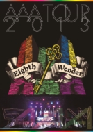 AAA TOUR 2013 Eighth Wonder (DVD)